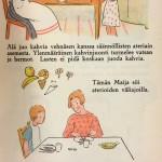 Välipalojen ja liiallisen kahvinjuonnin epäterveellisyydestä valistettiin jo 1920-luvulla. Elintason nousu toi mukanaan makeiset ja muut herkut – sekä hammasongelmat.