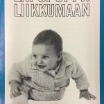 Lapsi oppii liikkumaan -julkaisu oli osa MLL:n neuvola-aineistoa vuosikymmenten ajan.