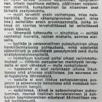 MLL järjesti eri puolilla Suomea käytöskouluja nuorisolle. Nuorisoa haluttiin opettaa käyttäytymään kauniisti ja kohteliaasti, mutta rautalankamusiikki ja tanssit kiinnostivat usein käytöskorttia enemmän.