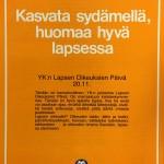 Lapsen oikeuksien päivän viettäminen käynnistyi jo 1950-luvulla. MLL teki vuonna 1989 aloitteen sen muuttamisesta liputuspäiväksi.
