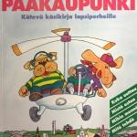 Vuonna 1993 ilmestynyt Lasten pääkaupunki esitteli lapsille pääkaupungin ja lähiseudun nähtävyyksiä.